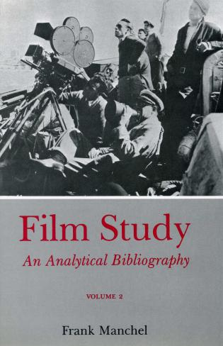 Cover image for the book Film Study (Rev) Vol 2: An Analytical Bibliography