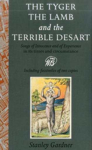Cover image for the book The Tyger, The Lamb, the Terrible Desart: Songs of Innocence and of Experience in Its Times and Circumstance