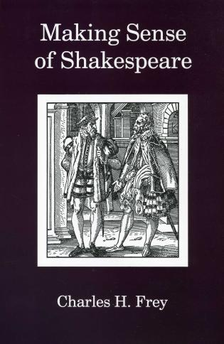 Cover image for the book Making Sense Of Shakespeare
