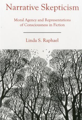 Cover image for the book Narrative Skepticism: Moral Agency and Representations of Consciousness in Fiction