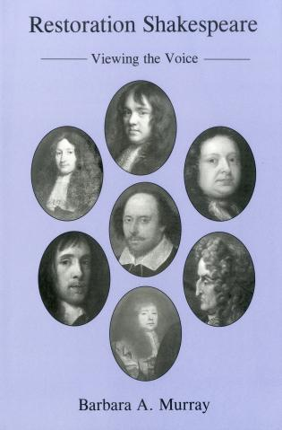 Cover image for the book Restoration Shakespeare: Viewing the Voice