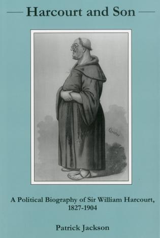 Cover image for the book Harcourt And Son...: A Political Biography of Sir William Harcourt, 1827-1904