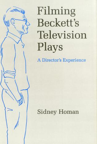 Cover image for the book Filming Beckett'S T.V. Plays: A Director's Experience