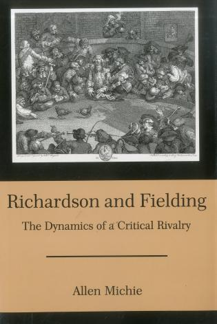 Cover image for the book Richardson & Fielding: The Dynamics of a Critical Rivalry