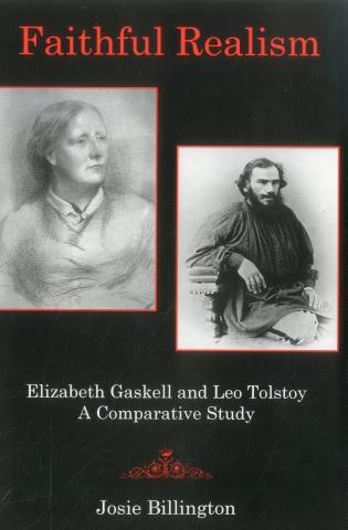Cover image for the book Faithful Realism: Elizabeth Gaskell and Leo Tolstoy : A Comparative Study