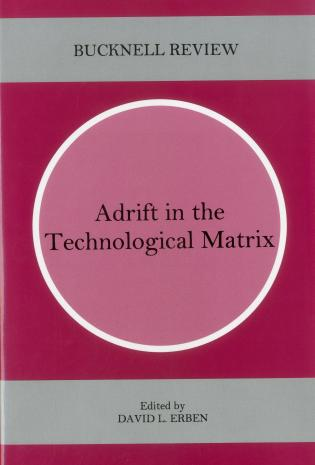 Cover image for the book Adrift In The Technological Matrix