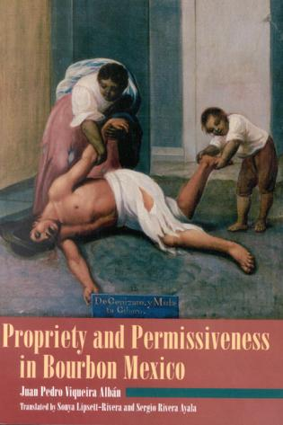 Cover image for the book Propriety and Permissiveness in Bourbon Mexico