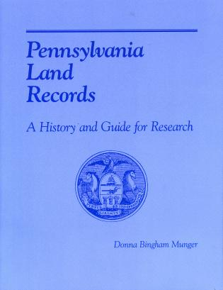 Cover image for the book Pennsylvania Land Records: A History and Guide for Research