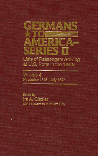 Cover image for the book Germans to America (Series II), November 1846-July 1847: Lists of Passengers Arriving at U.S. Ports, Volume 4