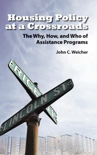 Cover image for the book Housing Policy at a Crossroads: The Why, How, and Who of Assistance Programs