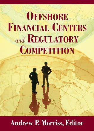 Cover image for the book Offshore Financial Centers and Regulatory Competition