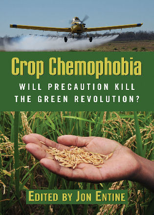 Cover image for the book Crop Chemophobia: Will Precaution Kill the Green Revolution?