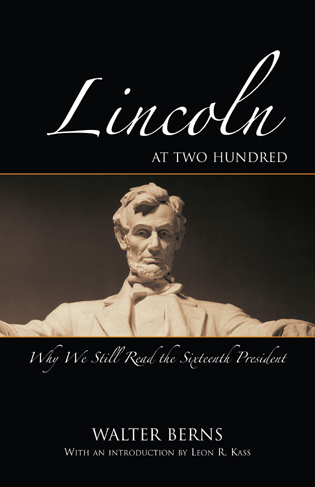 Cover image for the book Lincoln at Two Hundred: Why We Still Read the Sixteenth President