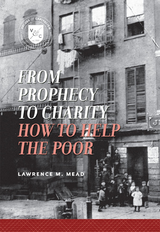 Cover image for the book From Prophecy to Charity: How to Help the Poor