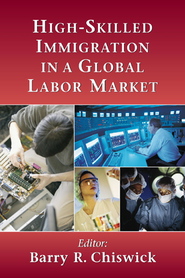 Cover image for the book High-Skilled Immigration in a Global Labor Market