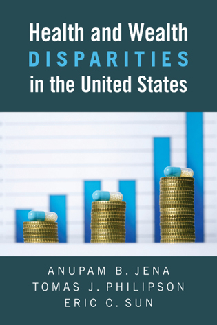 Cover image for the book Health and Wealth Disparities in the United States