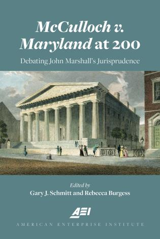 Cover image for the book McCulloch v. Maryland at 200: Debating John Marshall's Jurisprudence