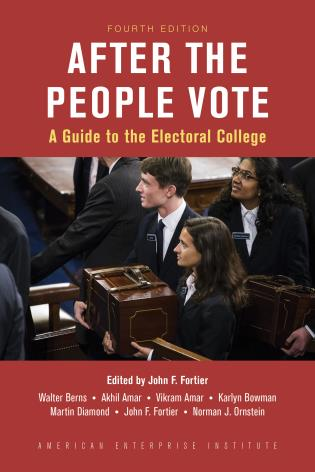 Cover image for the book After the People Vote: A Guide to the Electoral College, 4th Edition