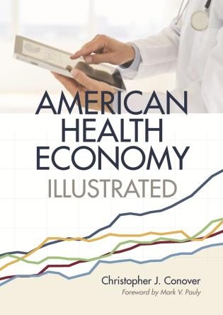 Cover image for the book The American Health Economy Illustrated