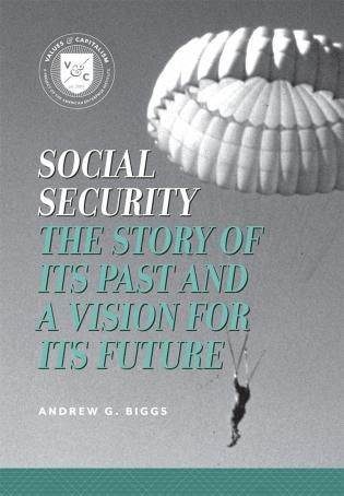 Cover image for the book Social Security: The Story of its Past and a Vision for its Future