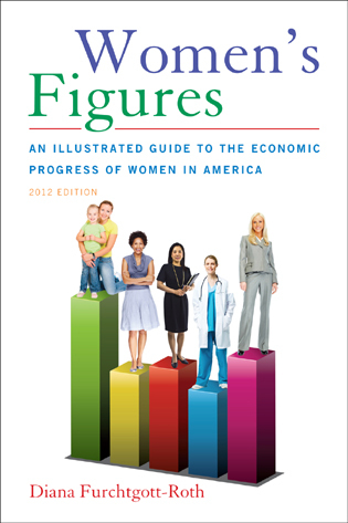 Cover image for the book Women's Figures: An Illustrated Guide to the Economic Progress of Women In America, 2012 Edition