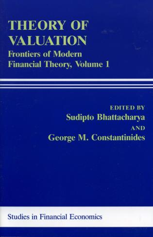 Cover image for the book Theory of Valuation: Frontiers of Modern Financial Theory, Volume 1