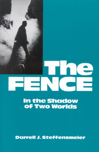 Cover image for the book The Fence: In the Shadow of Two Worlds