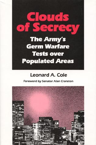 Cover image for the book Clouds of Secrecy: The Army's Germ Warfare Tests Over Populated Areas