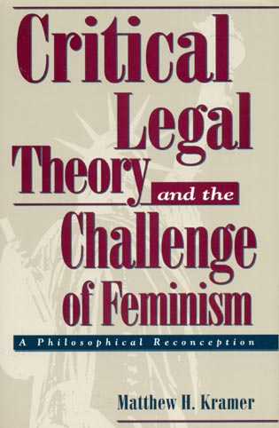 Cover image for the book Critical Legal Theory and the Challenge of Feminism: A Philosophical Reconception