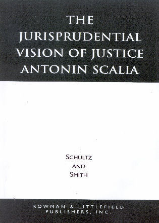 Cover image for the book The Jurisprudential Vision of Justice Antonin Scalia
