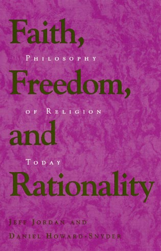 Cover image for the book Faith, Freedom, and Rationality: Philosophy of Religion Today