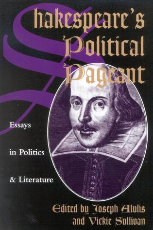 Cover image for the book Shakespeare's Political Pageant: Essays in Politics and Literature