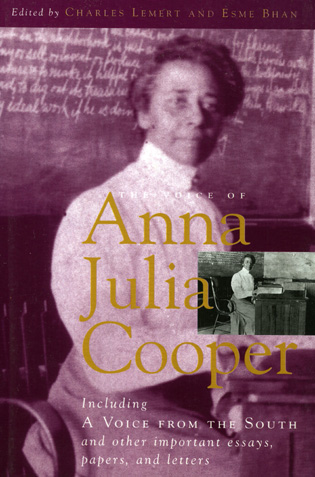Cover image for the book The Voice of Anna Julia Cooper: Including A Voice From the South and Other Important Essays, Papers, and Letters