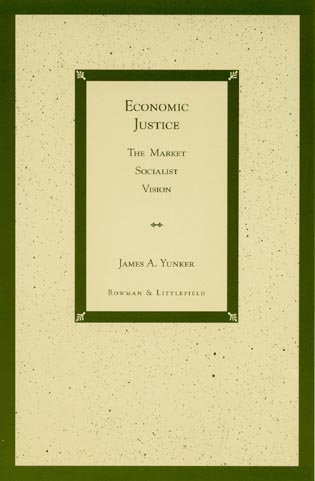 Cover image for the book Economic Justice: The Market Socialist Vision