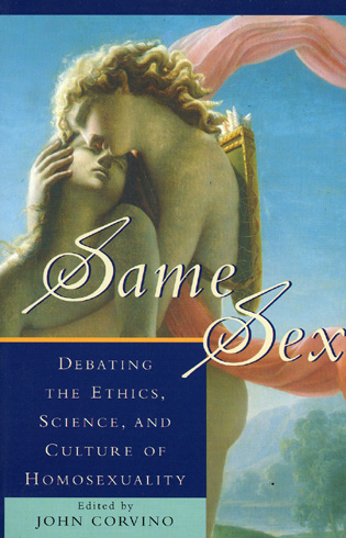 Cover image for the book Same Sex: Debating the Ethics, Science, and Culture of Homosexuality