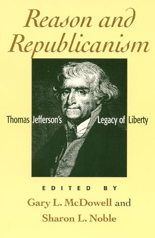 Cover image for the book Reason and Republicanism: Thomas Jefferson's Legacy of Liberty