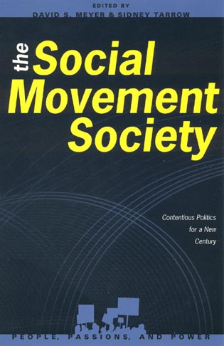 Cover image for the book The Social Movement Society: Contentious Politics for a New Century