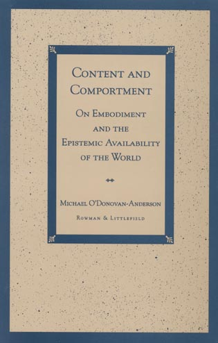 Cover image for the book Content and Comportment: On Embodiment and the Epistemic Availability of the World