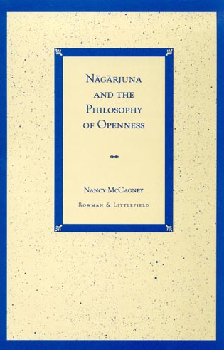 Cover image for the book Nagarjuna and the Philosophy of Openness