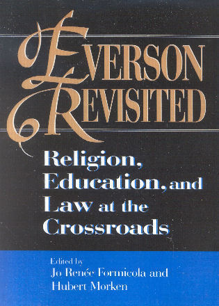 Cover image for the book Everson Revisited: Religion, Education, and Law at the Crossroads