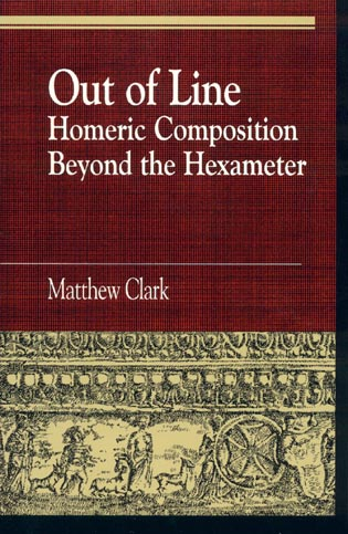 Cover image for the book Out of Line: Homeric Composition Beyond the Hexameter