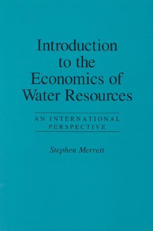 Cover image for the book Introduction to the Economics of Water Resources: An International Perspective