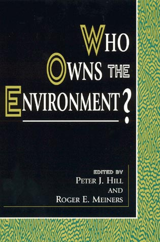 Cover image for the book Who Owns the Environment?