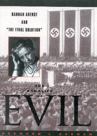 Cover image for the book The Banality of Evil: Hannah Arendt and 'The Final Solution'