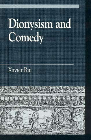 Cover image for the book Dionysism and Comedy