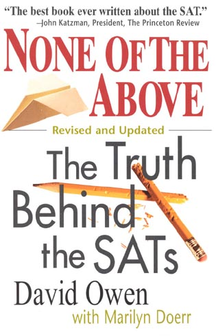 Cover image for the book None of the Above: The Truth Behind the Sats Revised and Updated