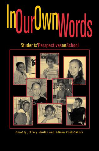 Cover image for the book In Our Own Words: StudentsO Perspectives on School