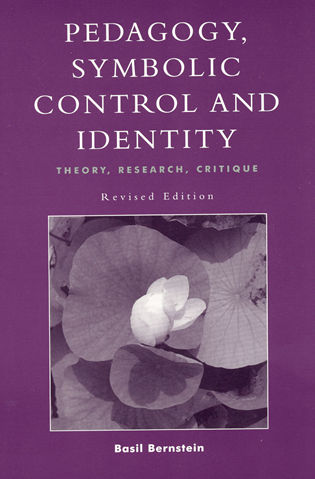Cover image for the book Pedagogy, Symbolic Control, and Identity, Revised Edition