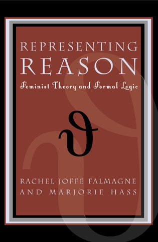 Cover image for the book Representing Reason: Feminist Theory and Formal Logic