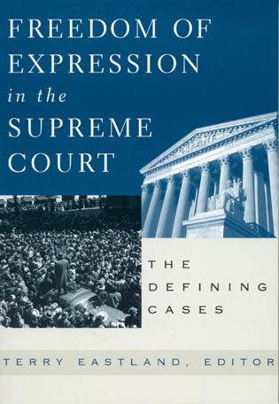 Cover image for the book Freedom of Expression in the Supreme Court: The Defining Cases